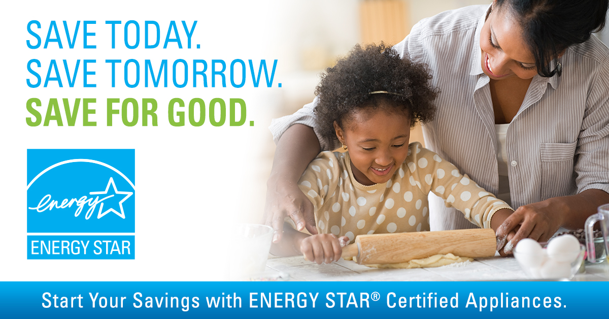 Start your savings with ENERGY STAR Certified Appliances